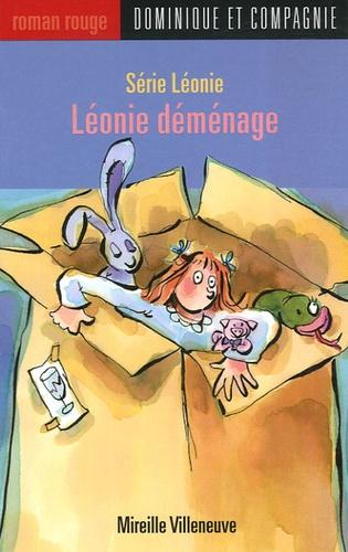 Mireille Villeneuve - Léonie déménage.