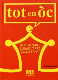Mirelha Braç et Robert Marti - Tot en òc - Diccionari elementari illustrat.