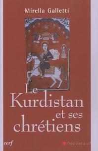 Mirella Galletti - Le Kurdistan et ses chrétiens.