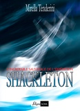 Mirella Tenderini - L'incroyable sauvetage de l'expédition Shackleton.