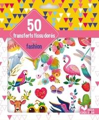 Miriam Bos - 50 transferts tissu dorés fashion.