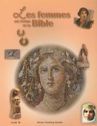 Miriam Feinberg Vamosh - Les femmes aux temps de la Bible.