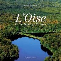 Miriam Ferembach et Philippe Soubiran - L'Oise entre Terre et Nuages.