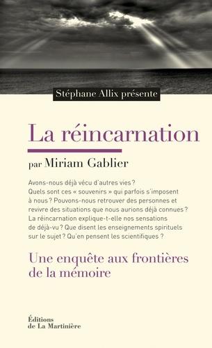 La réincarnation - Miriam Gablier - Format ePub - 9782732462912 - 11,99 €