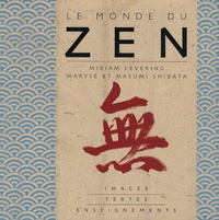 Le monde du zen - Images, textes et enseignements.pdf