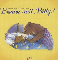 Miriam Moss et Anna Currey - Bonne nuit, Billy !.
