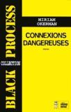 Miriam Okerman - Connexions dangereuses.
