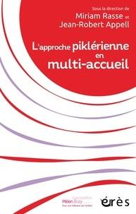 Miriam Rasse et Jean-Robert Appell - L'approche piklérienne en multi-accueil.