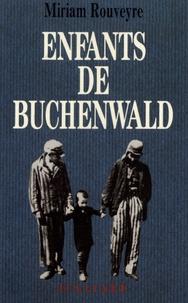 Miriam Rouveyre - Enfants de Buchenwald.