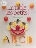 Miriam Stoppard et Martin Brigdale - À table les petits !.