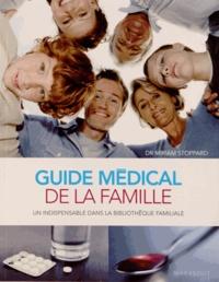 Miriam Stoppard - Guide médical de la famille.