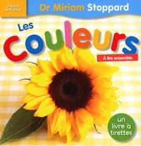 Miriam Stoppard - Les Couleurs - Un livre à tirettes.