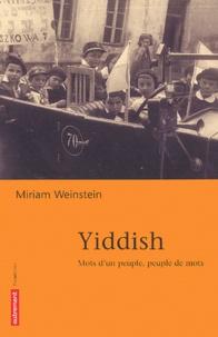 Miriam Weinstein - Yiddish - Mots d'un peuple, peuple de mots.