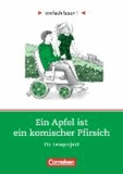 Miriam Wiedner - Ein Apfel ist ein komischer Pfirsich - Niveau 1. Ein Leseprojekt nach dem Roman von Cynthia Lord. Arbeitsbuch mit Lösungen.
