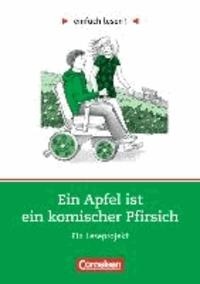 Ein Apfel ist ein komischer Pfirsich - Niveau 1. Ein Leseprojekt nach dem Roman von Cynthia Lord. Arbeitsbuch mit Lösungen.pdf