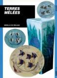 Mirielle de Reilhan - Poterie Tome 5 - Terres mêlées.