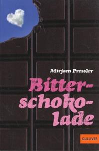 Mirjam Pressler - Bitterschokolade.