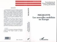 Mirjana Morokvasic - Migrants - Les nouvelles mobilités en Europe.