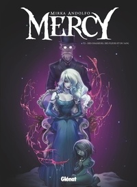 Mirka Andolfo - Mercy Tome 2 : Des chasseurs, des fleurs et du sang.