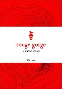 Mïrka Lugosi et Alexander Binder - Rouge gorge - 10 ans de dessins.