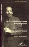 Miron Bialoszewski - De la révolution des choses - Et autres poèmes.