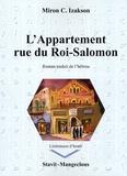 Miron-C Izakson - L'appartement rue du Roi-Salomon.