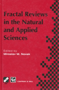 FRACTAL REVIEWS IN THE NATURAL AND APPLIED SCIENCES. Edition en anglais.pdf