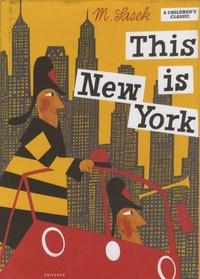 Miroslav Sasek - This is New York.