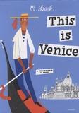 Miroslav Sasek - This is Venice.