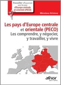 Miroslava Hristova - Les pays d'Europe centrale et orientale (PECO) - Les comprendre, y négocier, y travailler, y vivre.