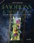 Mirto Marchesi - Emotions & traditions - Recettes gourmandes au Chalet d'Adrien.