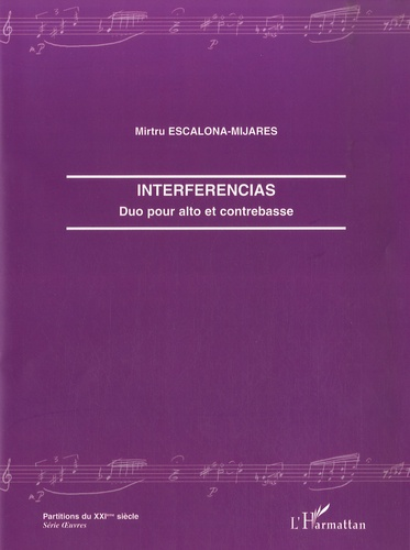 Mirtru Escalona-Mijares - Interferencias - Duo pour alto et contrebasse.