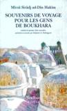 Mirza Siradj Ad-Din Hakim et Stéphane-A Dudoignon - Souvenirs de voyage pour les gens de Boukhara.