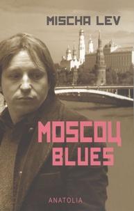 Mischa Lev - Moscou Blues.