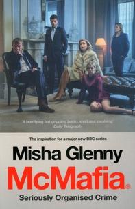 Misha Glenny - McMafia : Seriously Organised Crime.
