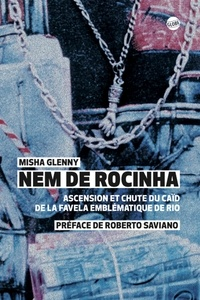 Misha Glenny - Nem de Rocinha.