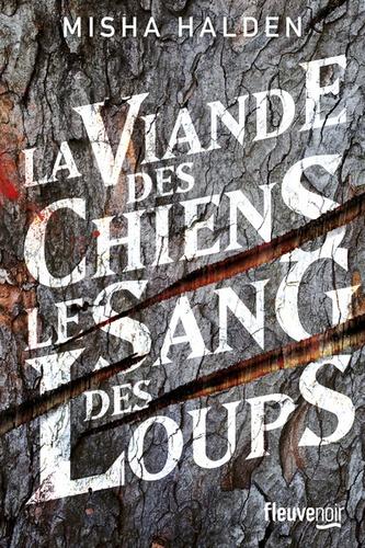 La Viande Des Chiens Le Sang Des Loups Grand Format