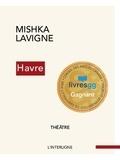 Mishka Lavigne - Havre.