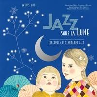 Misja Fitzgerald Michel et Ilya Green - Jazz sous la lune - Berceuses et standards jazz. 1 CD audio