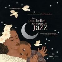 Misja Fitzgerald Michel - Les plus belles berceuses jazz. 1 CD audio