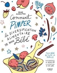 Miske Alhaouthou et Ida Akiko - Comment pimper la diversification alimentaire de mon bébé.