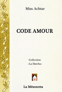 Miss Achtar - Code Amour.