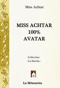 Miss Achtar - Miss Achtar 100% Avatar.