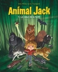 Miss Prickly et Kid Toussaint - Animal Jack - Tome 1, Le coeur de la forêt.
