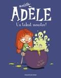 Miss Prickly et  Mr Tan - Mortelle Adèle Tome 6 : Un talent monstre !.