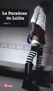 Miss S - Le paradoxe de Lolita.