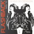 Miss.Tic - Flashback - 30 ans de création.
