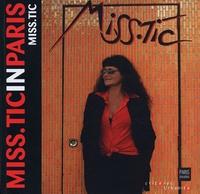 Miss.Tic - Miss.Tic in Paris.
