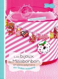 Missbonbon - Les bijoux de Missbonbon en pâte polymère au fil des saisons.