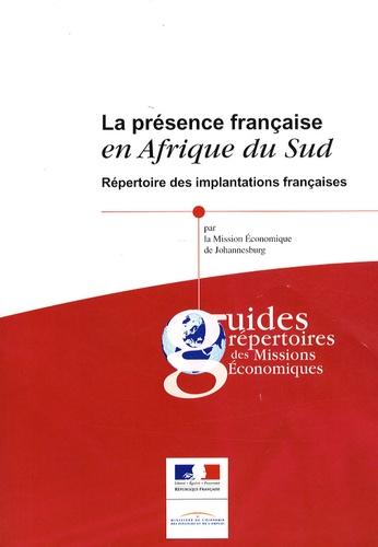 Mission Eco de Johannesburg - La présence française en Afrique du Sud - Répertoire des implantations françaises.